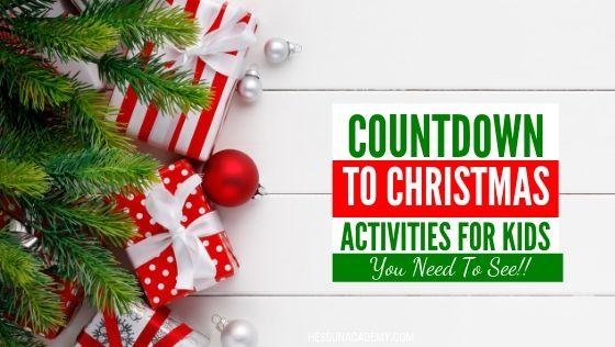 Kids Christmas Countdown Activities Ideas Hess Un Academy