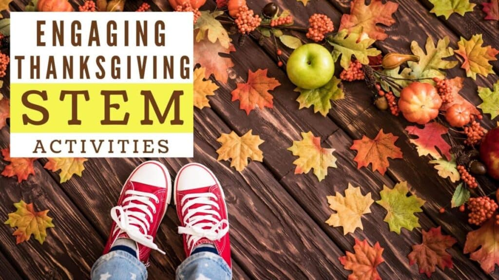 Thanksgiving Stem Activities And Challenges For Kids